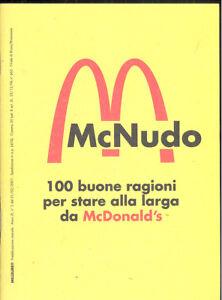 Mc Nudo 100 buone ragioni per stare alla larga da Mc D Stampa alternativa 2001