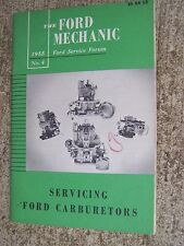 1955 Ford Service Forum Manual Servicing Ford Carburetors MORE IN OUR STORE  R