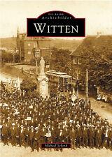 Witten Nordrhein Westfalen Stadt Geschichte Bildband Bilder Buch Fotos AK NEU