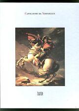 CAPOLAVORI DA VERSAILLES Tre secoli aavv cat. mostra Firenze La casa Usher 1985