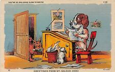 Comic postcard Dog at desk, Dog-gone Slow to Write, Mt Gilead Ohio