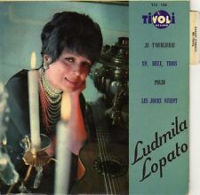 LUDMILA LOPATO JE T'OUBLIERAI FRENCH ORIG EP