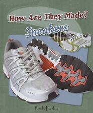 Sneakers (How Are They Made?)
