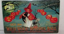 16x12 Vintage Repro. Halloween Tin Metal Sign 'Wild Wood Witches Ball' Child Cat