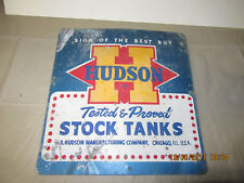Old Vintage Hudson Stock Tanks Advertising Farm Stock Tank Sign