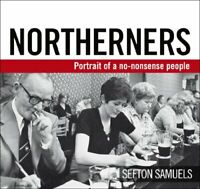 Northerners by Samuels, Sefton Paperback Book The Fast Free Shipping