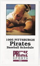 1995 PITTSBURGH PIRATES MLB SCHEDULE - FREE SHIPPING!