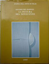 Antonio Del Guercio, La pittura del Novecento, Ed. UTET, 1980