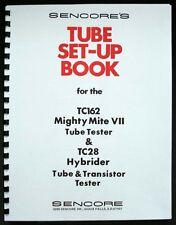 Sencore 149 Page Set-Up Book Tube Data TC162 TC-162 TC28 TC-28