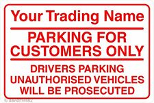 Parking For Customers Only Unauthorised Vehicles Will Be Prosecuted