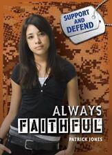 Always Faithful by Patrick Jones (2015, Hardcover)