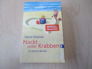 Marie Matisek - NACKT UNTER KRABBEN - Küsten-Roman - TB - Ullstein - (30951)