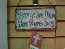 """Blessings Come Down When Prayers Go Up ""  Metal Wall Hanging"