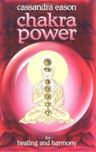Chakra Power for Harmony and Healing by Eason, Cassandra Paperback Book The