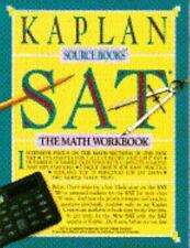 SAT: MATH WORKBOOK (Kaplan Sourcebooks)-ExLibrary