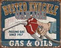 Busted Knuckle Garage Gas & Oils Vintage Retro Tin Metal Sign 13 x 16in