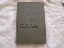 Principles of Turbomachinery D. G. Shepherd 1956 First Printing