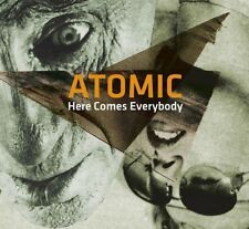 ATOMIC - HERE COMES EVERYBODY   CD NEW+