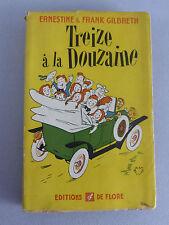 TREIZE A LA DOUZAINE CHEAPER BY THE DOZEN GILBRETH ED. DE FLORE 1950 ILL. BELLUS