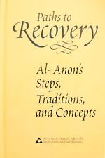 Paths to Recovery: Al-Anon's Steps, Traditions, and Concepts by AFG