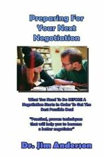 USED (LN) Preparing For Your Next Negotiation: What You Need To Do BEFORE A Nego