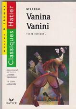Vanina Vanini - Stendhal - Classiques Hatier , groupement de textes . TB état .