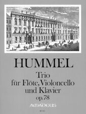 Trio op. 78 Hummel, Johann Nepomuk score and parts flute, cello and piano 9790