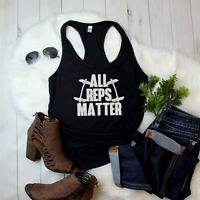 Women's Tank Top All Reps Matter T Shirt Fitness Bodybuilding Gym Funny Workout
