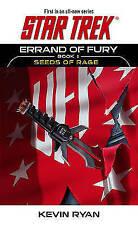 Errand of Fury Book One: Seeds of Rage (Star Trek, The Original-ExLibrary