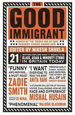 The Good Immigrant [Paperback] Shukla, Nikesh