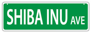 Plastic Street Signs: SHIBA INU AVENUE | Dogs, Gifts, Decorations