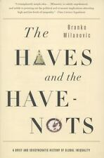 The Haves and the Have-Nots: A Brief and Idiosyncratic History of Global Ineq...