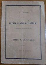 1881 MITHRAS LODGE of SORROW James A Garfield MASONIC TRIBUTE George B Loring