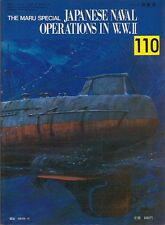 IJN SUBMARINE OPERATIONS Japanese Navy MARU SPECIAL VOL 110 U-Boats in Pacific
