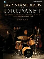 Jazz Standards for Drumset A Comprehensive Guide to Authentic Jazz 006620077