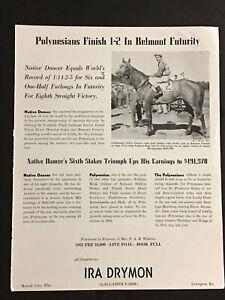 POLYNESIAN 1952   ORIGINAL IRA DRYMON STUD AD HORSE RACING NATIVE DANCER