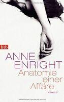 Anatomie einer Affäre: Roman von Enright, Anne | Buch | Zustand gut