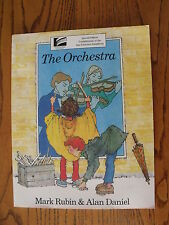 The Orchestra by Mark Rubin and Alan Daniel (1992, Paperback)