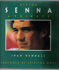 Ayrton Senna A Tribute by Ivan Rendall 1st study of Senna & F1 after his death