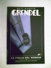 GRENDEL LA FIGLIA DEL DEMONE MAGIC PRESS 2008