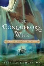 The Conqueror's Wife: A Novel of Alexander the Great-ExLibrary
