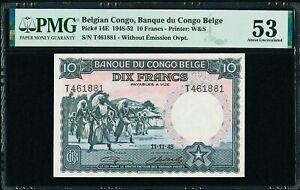 Belgian Congo 10 Francs 11.11.1948 Pick-14E About UNC PMG 53