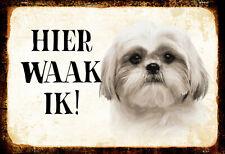 Tin Sign: Hier Waak Ik - Shih Tzu
