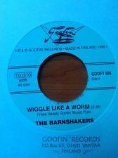 """45 RPM ✦ THE BARNSHAKERS ✦ """"Wiggle Like A Worm / Choo Choo's Coming Back"""""""