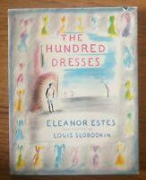 THE HUNDRED DRESSES Eleanor Estes Louis Slobodkin Hardcover HB/Dj