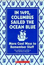In 1492, Columbus Sailed the Ocean Blue: More Cool