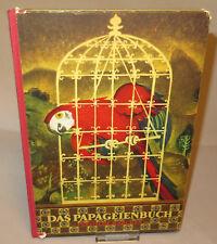 7321:BUCH-Das Papageienbuch/Persische Märchen von 1953,Erste Auflage,gebraucht.