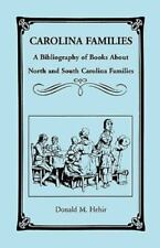 Carolina Families: A Bibliography of Books about North and South Carolina Famili