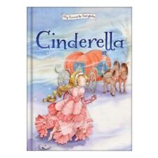 My Favourite Fairytales: Fairy Tale Story - CINDERELLA - NEW