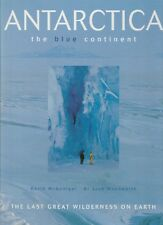 ANTARCTICA The Blue Contient David McGonigal & Lynn Woodworth **GOOD COPY**